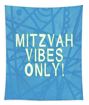 Mitzvah Vibes Only Blue Print- Art By Linda Woods Tapestry