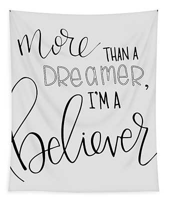 More Than A Dreamer Tapestry