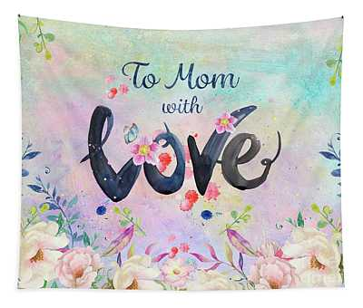 Mother's Day Love Tapestry