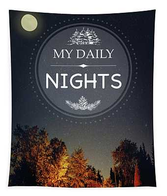 My Daily Nights Tapestry