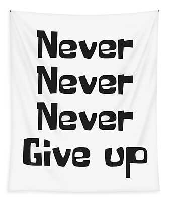 Never Give Up Tapestry