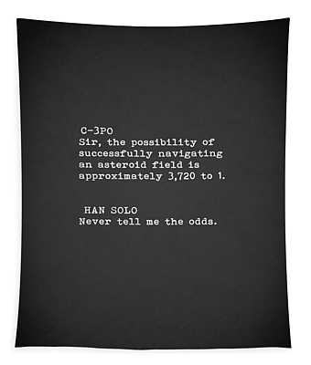 Never Tell Me The Odds Tapestry
