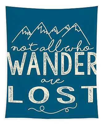 Not All Who Wander Tapestry