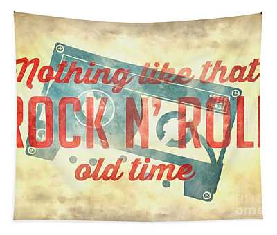 Nothing Like That Old Time Rock N Roll Wall Painting Tapestry