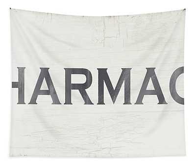 Pharmacy Sign- Art By Linda Woods Tapestry