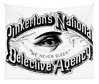 Pinkerton's National Detective Agency, We Never Sleep Tapestry
