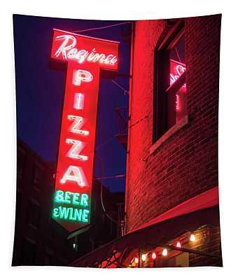 Pizzeria Regina Boston Ma North End Thacher Street Neon Sign Tapestry