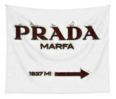 Prada Marfa Sign Pencil Tapestry