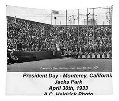President Day - Monterey, California April 30, 1933 Tapestry