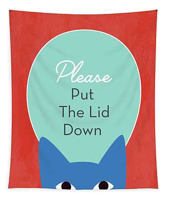 Put The Lid Down Cat- Art By Linda Woods Tapestry