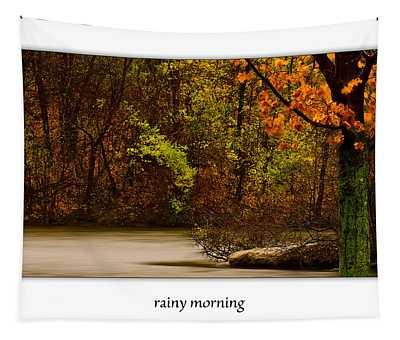 Rainy Morning Tapestry