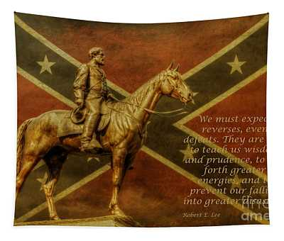 Robert E Lee Inspirational Quote Tapestry