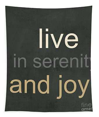 Serenity And Joy Tapestry