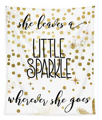 She Leaves A Little Sparkle Tapestry