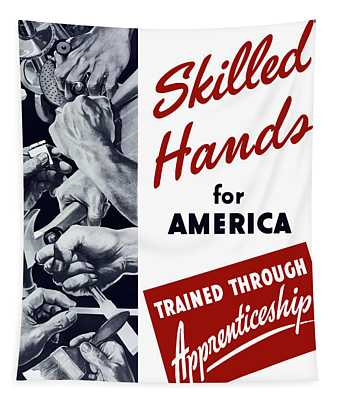 Skilled Hands For America Tapestry