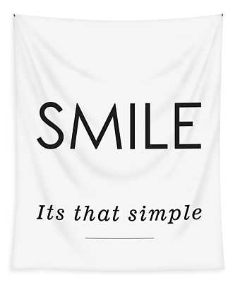 Smile -its That Simple Tapestry