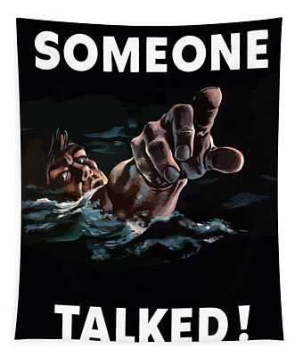 Someone Talked -- Ww2 Propaganda Tapestry