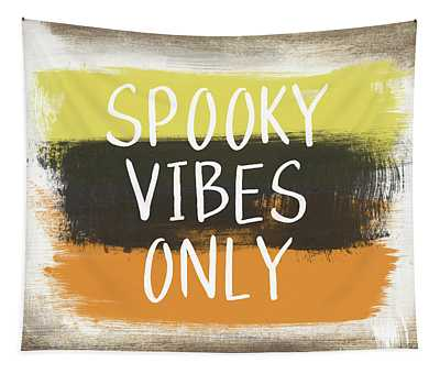 Spooky Vibes Only- Art By Linda Woods Tapestry