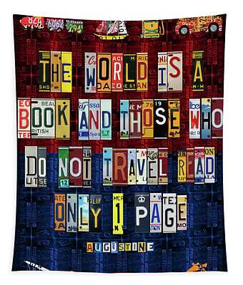 St Augustine Quote On Travel The World Is A Book Recycled Vintage License Plate Art Tapestry