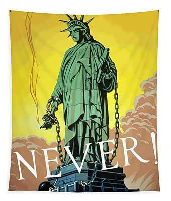 Statue Of Liberty In Chains -- Never Tapestry