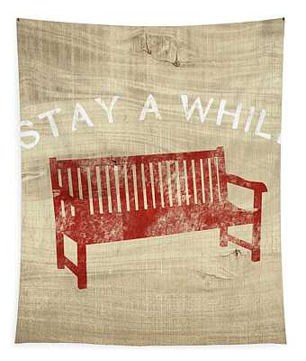 Stay A While- Art By Linda Woods Tapestry