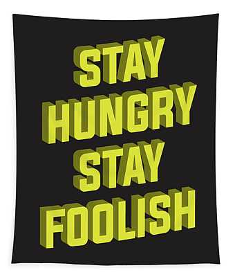 Stay Hungry Stay Foolish Tapestry