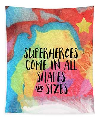 Superheroes- Inspirational Art By Linda Woods Tapestry