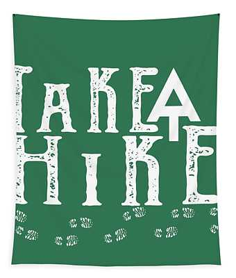 Take A Hike  Tapestry