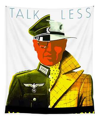 Talk Less You Never Know Tapestry