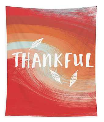 Thankful- Art By Linda Woods Tapestry