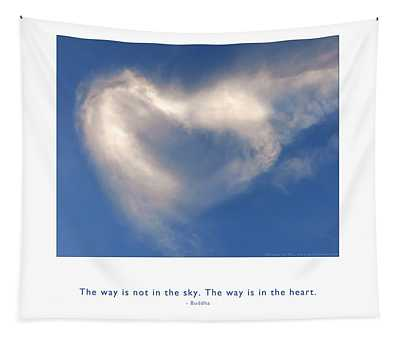 The Way Is In The Heart Tapestry