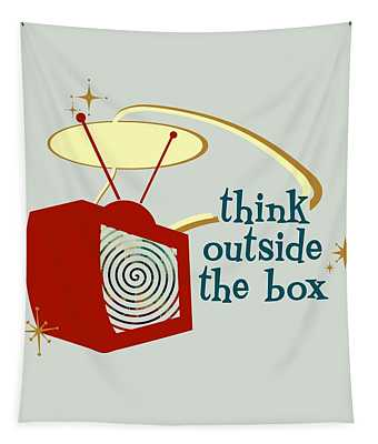 Think Outside The Box Tapestry