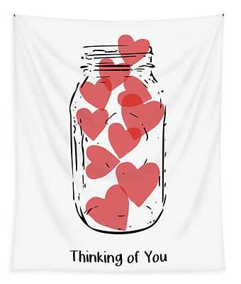 Thinking Of You Jar Of Hearts- Art By Linda Woods Tapestry