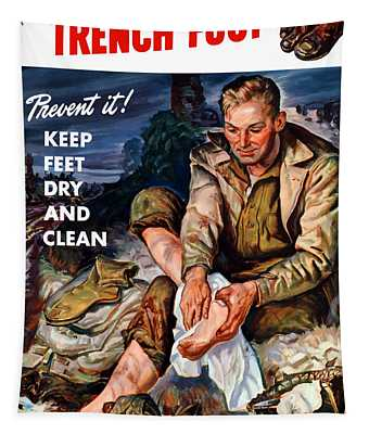 This Is Trench Foot - Prevent It Tapestry