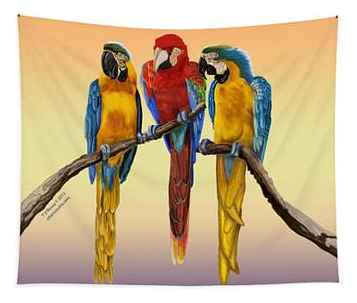 Three Macaws Hanging Out Tapestry