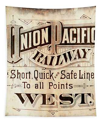 Union Pacific Railroad - Gateway To The West  1883 Tapestry