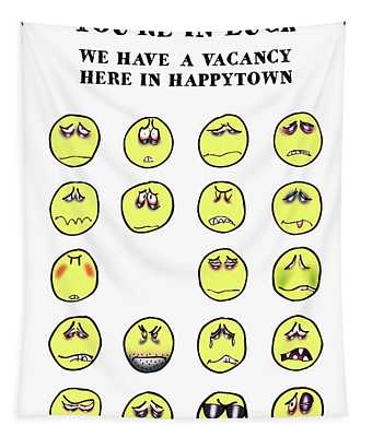 Vacancy In Happytown Tapestry