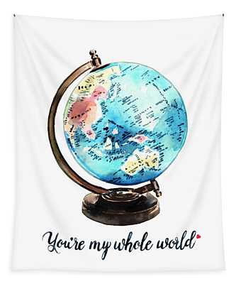 Vintage Globe Love You're My Whole World Tapestry