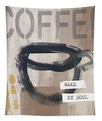 Wake My Soul- Art By Linda Woods Tapestry