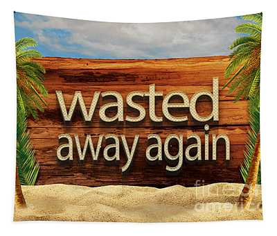 Wasted Away Again Jimmy Buffett Tapestry
