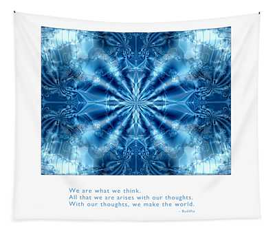 We Are What We Think Tapestry