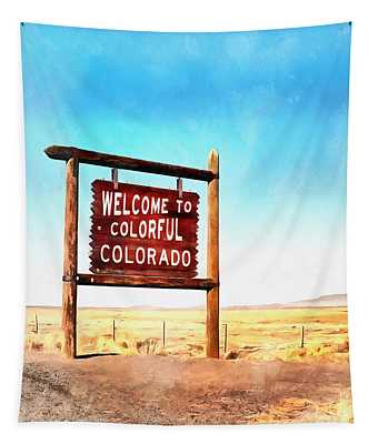 Welcome To Colorful Colorado Tapestry