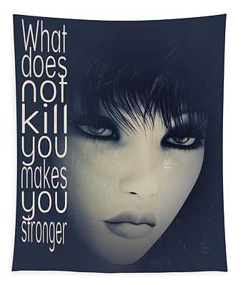 What Does Not Kill You Tapestry