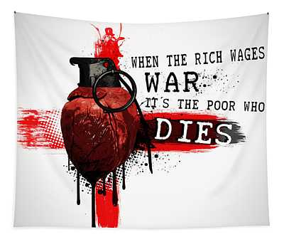 When The Rich Wages War... Tapestry