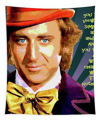 Willy Wonka Inspirational Poster Tapestry