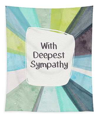 With Deepest Sympathy- Art By Linda Woods Tapestry