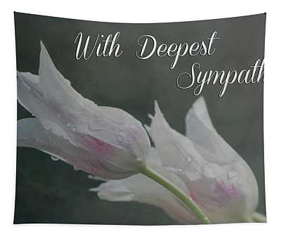 With Deepest Sympathy Tapestry