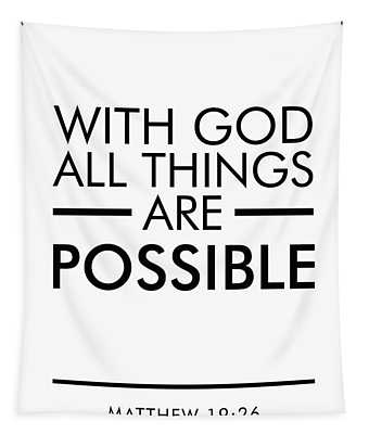 With God All Things Are Possible - Bible Verses Art Tapestry
