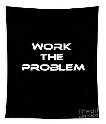Work The Problem The Martian Tee Tapestry