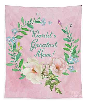World's Greatest Mom Tapestry